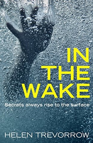 In the Wake: A thrilling debut from a writer to watch