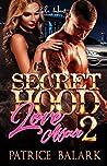 A Secret Hood Lov...