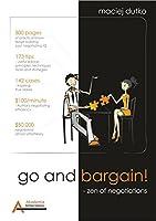 Go and bargain! : Zen of negotiations