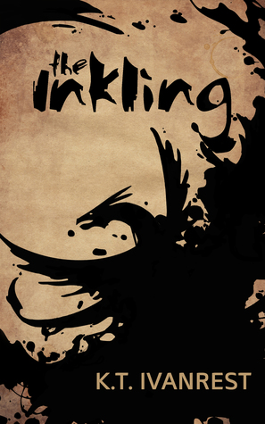 The Inkling by K.T. Ivanrest