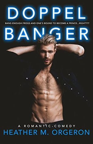 Doppelbanger by Heather M. Orgeron