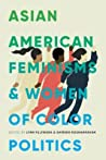 Asian American Feminisms and Women of Color Politics