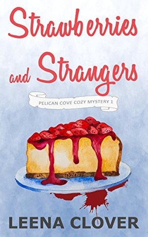 Strawberries and Strangers (Pelican Cove #1)