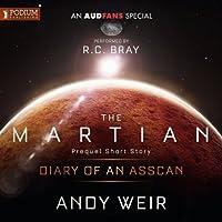 Diary of an AssCan: A Mark Watney Short Story (The Martian, #0.5)
