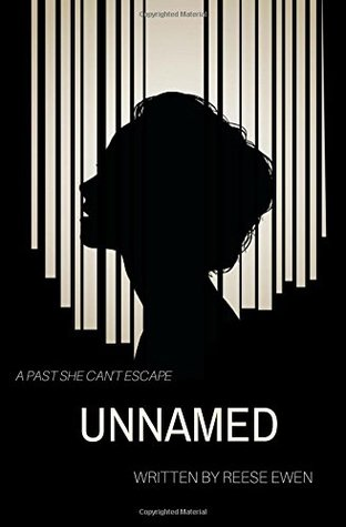 Unnamed: A past she can't escape (The Ash Duology) (Volume 1) Reese Ewen