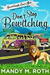 Don't Stop Bewitching (Bewitchingly Ever After #1)