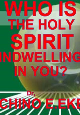 WHO IS THE HOLY SPIRIT Indwelling In You?