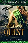 Dragon Quest (Phoenix Throne, #2)