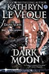 Dark Moon: The Dark Sons Series Book 1 (de Russe Legacy 6)