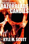 Razorblade Candies: Three Tales of Terror