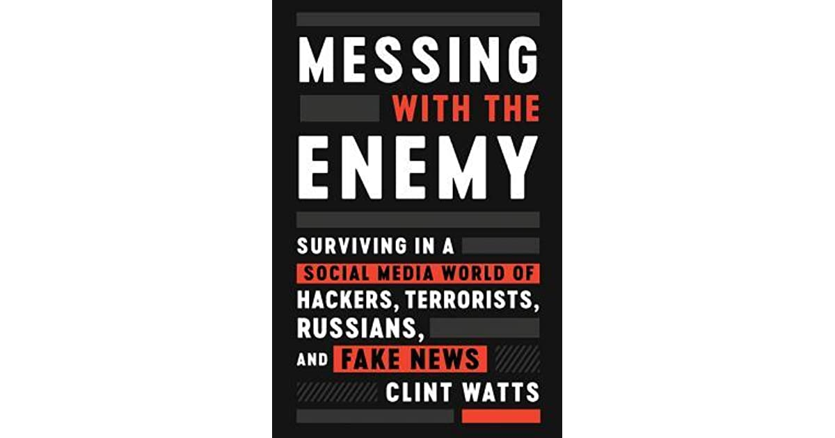Messing with the Enemy: Surviving in a Social Media World of Hackers