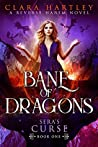 Bane of Dragons (Sera's Curse #1)