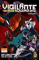 Vigilante My Hero Academia Illegals - tome 2