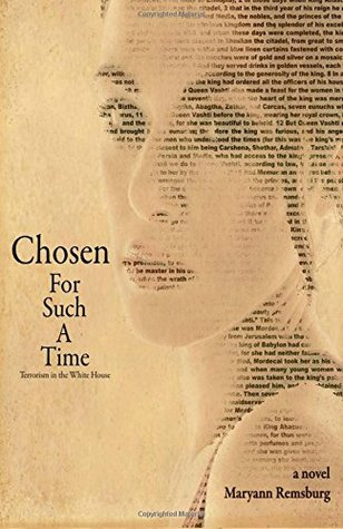 Chosen for Such a Time by Maryann Remsburg
