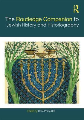 The Routledge Companion to Historiography