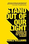 Stand Out of Our Light by James Williams