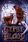 Love Bloody Hurts (Gypsy Blood, #1)
