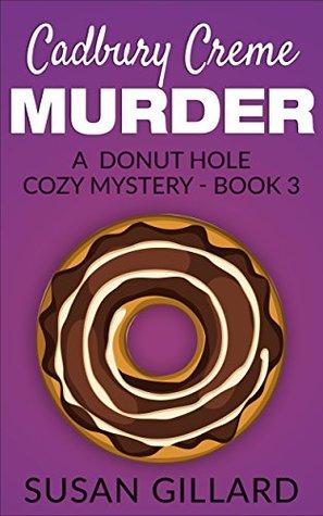 Cadbury Creme Murder by Susan Gillard
