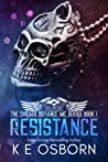 Resistance (Chicago Defiance MC, #1)
