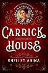 Carrick House: A short steampunk adventure (Magnificent Devices Book 14)