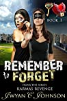 Remember to Forget: (A Cozy Mystery)