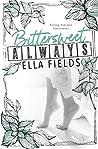 Book cover for Bittersweet Always (Gray Springs University, #2)