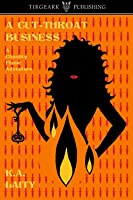 A Cut-Throat Business (A Chastity Flame Adventure, book 3)