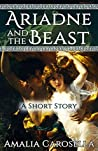 Ariadne and the Beast: A Short Story