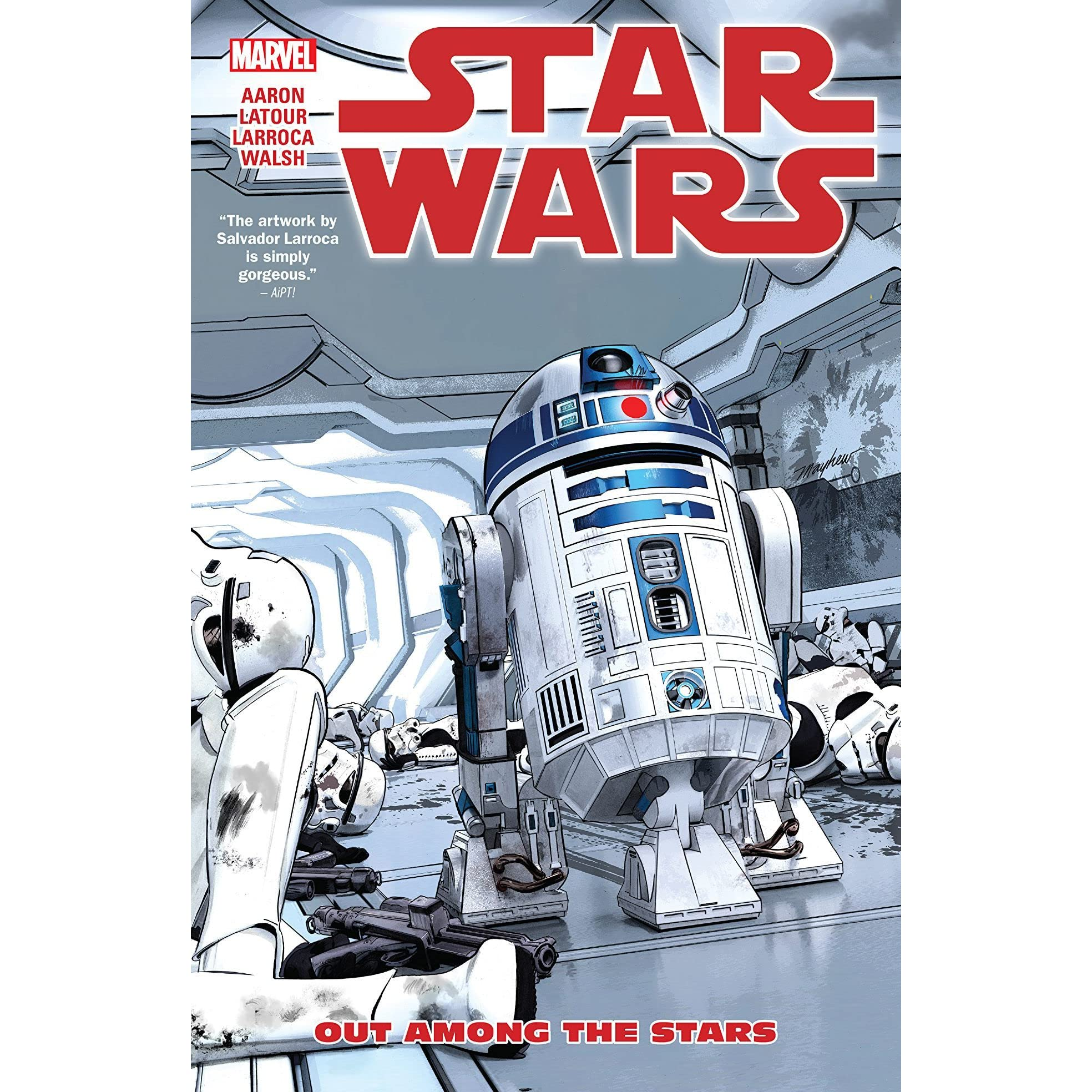 Star Wars Vol 6 Out Among The Stars By Jason Aaron