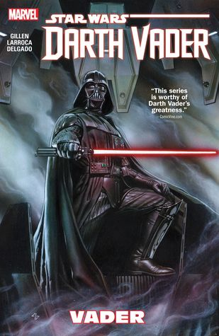 Star Wars: Darth Vader, Vol. 1: Vader by Kieron Gillen