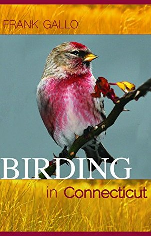 Birding in Connecticut (Garnet Books)