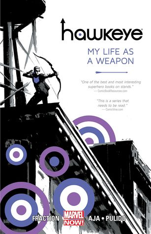Hawkeye, Volume 1 by Matt Fraction
