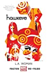 Hawkeye, Volume 3 by Matt Fraction