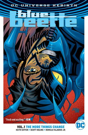 Blue Beetle, Vol  1: The More Things Change by Keith Giffen