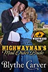 A Highwayman's Mail Order Bride (Westward Hearts, #1)