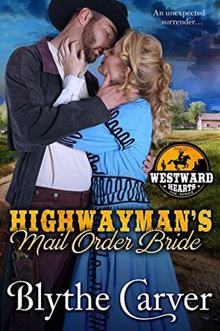 A Highwayman's Mail Order Bride (Westward Hearts, #1)