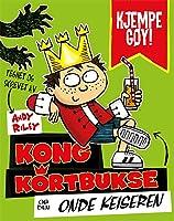 Kong kortbukse og den onde keiseren (Kong kortbukse, #1)