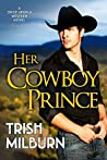 Her Cowboy Prince (Once Upon a Western #1)