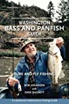Washington Bass and Panfish Guide: Lure and Fly Fishing