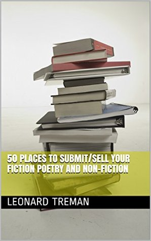 50 Places To Submit/Sell Your Fiction Poetry and Non-Fiction