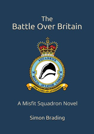 The Battle Over Britain by Simon Brading
