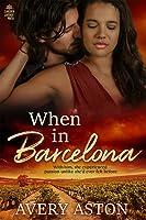 When in Barcelona