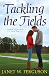 Tackling the Fields (Southern Hearts, #3)