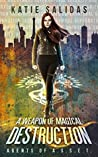 A Weapon of Magical Destruction (Agents of A.S.S.E.T. #1)
