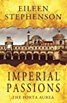 Imperial Passions: The Porta Aurea