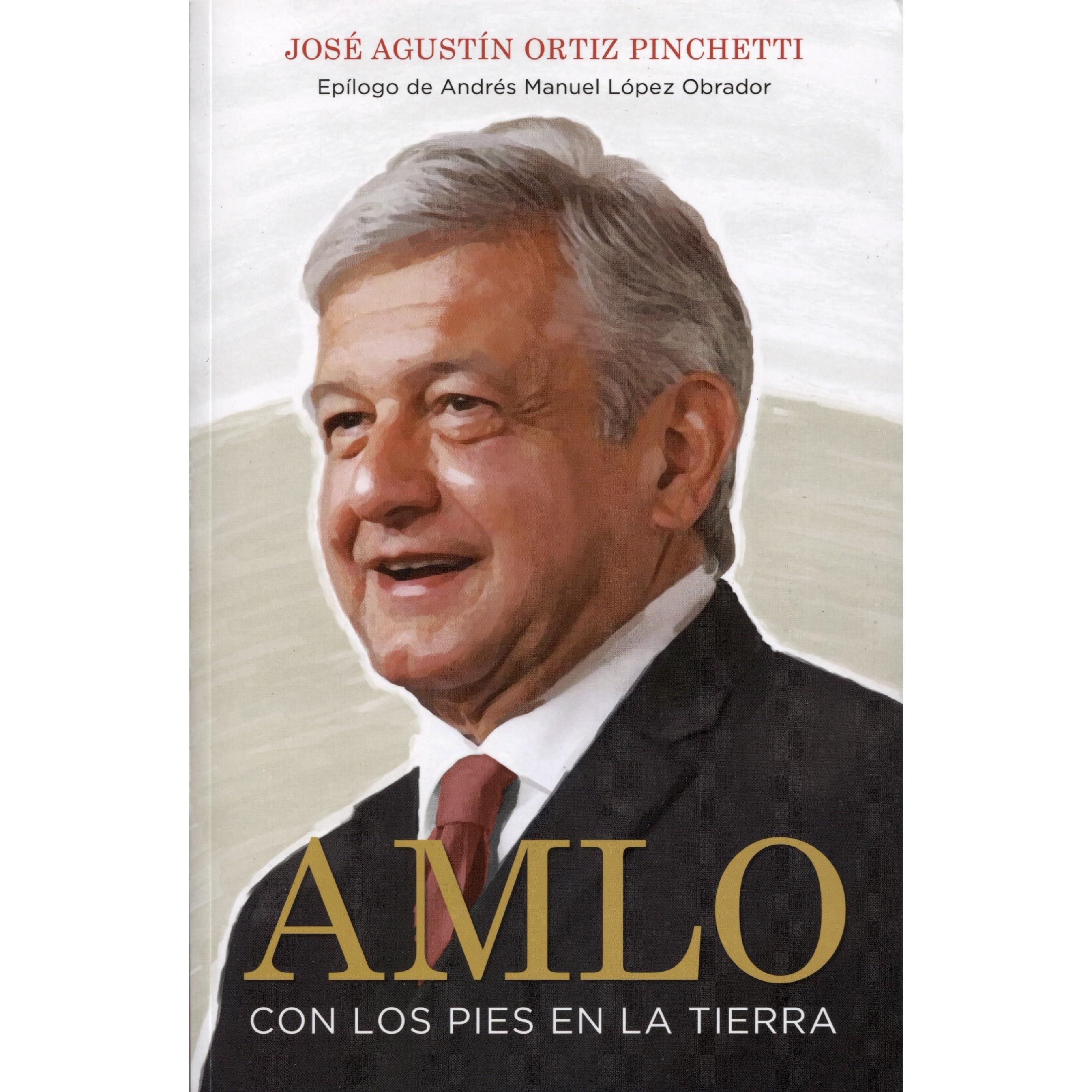 AMLO: Vida privada de un hombre público (Spanish Edition)