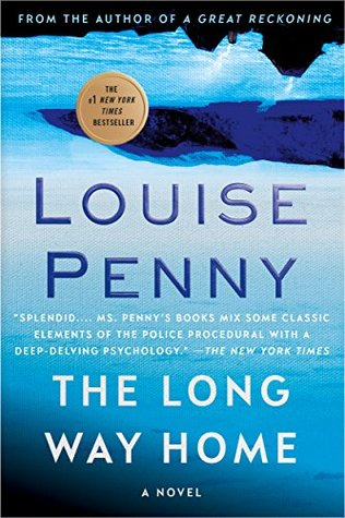 The Long Way Home by Louise Penny