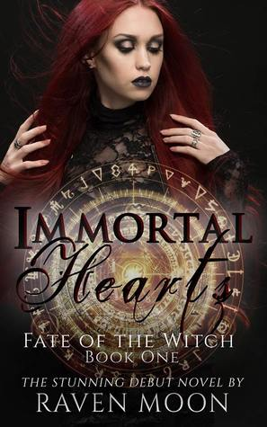 Immortal Hearts (Fate of the Witch, Book 1)