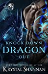 Knock Down Dragon Out (Soulmate Shifters in Mystery, Alaska, #1)