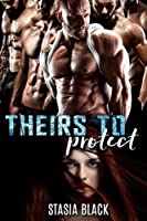Theirs To Protect (The Marriage Raffle #1)